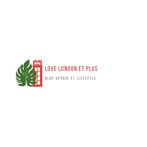 Love London et Plus  Blog d'une passionnée de Londres